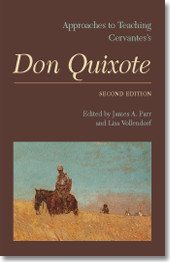 Approaches to Teaching Cervantes's <i>Don Quixote</i>