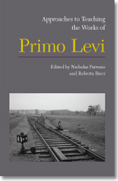 Approaches to Teaching the Works of Primo Levi