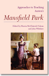 Approaches to Teaching Austen's <i>Mansfield Park</i>