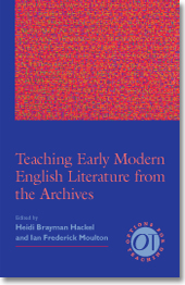Teaching Early Modern English Language from the Archives